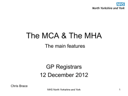 The MCA and MHA - York General Practice VTS