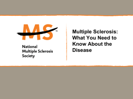 Disease Overview for Patients - National Multiple Sclerosis Society