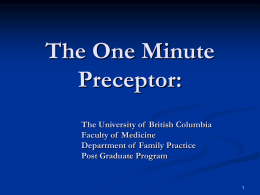 The One Minute Preceptor - UBC Department of Family Practice