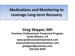Medications and Monitoring to Leverage Long