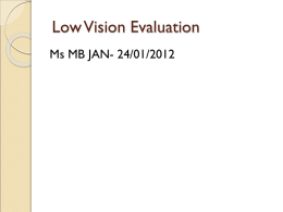 Topic 2: The Low Vision Evaluation - Learning