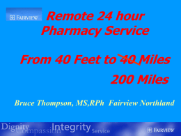 Remote 24 hour Pharmacy Service