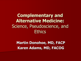 Complementary and Alternative Medicine The Science and the