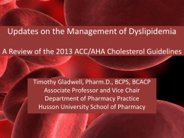 Updates on the Management of Dyslipidemia A Review of the