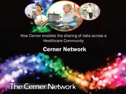 How Cerner enables the sharing of data across a Healthcare