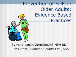 Falls Prevention: Evidence Based Practices