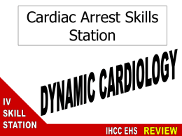 Dynamic Cardiology Station for Paramedic National Registry