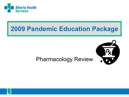 RT Pandemic Education Pharmacology Oct 2009
