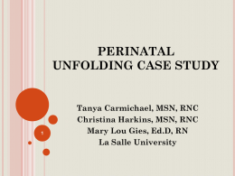 Unfolding Case Study