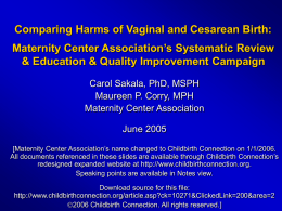 Comparing Harms of Vaginal and Cesarean Birth: Maternity