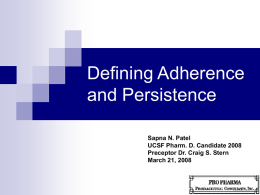 Defining Adherence and Compliance