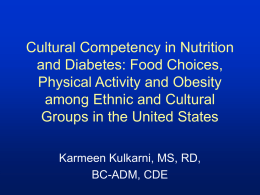 Cultural Competency in Nutrition and Diabetes