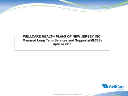 Wellcare Deck Template - Welcome to the Home Care
