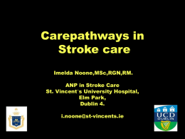 The Role of the ANP in the Management of Stroke Patients