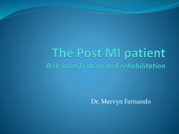 The Post MI patient Risk stratification, management and
