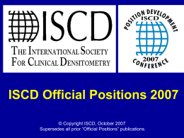 ISCD Official Positions 2005