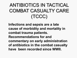 ANTIBIOTICS IN TACTICAL COMBAT CASUALTY CARE (TCCC)