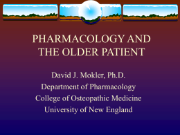PHARMACOLOGY AND THE ELDERLY