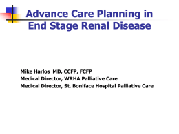 Palliative Care Issues in End Stage Renal Disease