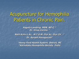 Acupuncture for Hemophilia Patients in Chronic Pain.