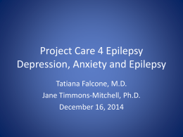 Project Care 4 Epilepsy Depression, Anxiety and Epilepsy