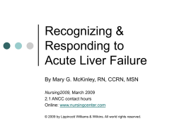 Recognizing & Responding To Acute Liver Failure