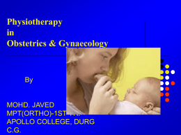 Physiotherapy in obstetrics & gynaecology