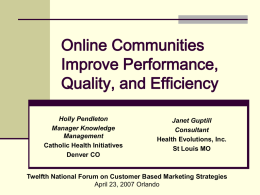 Online Communities Improve Performance, Quality, and