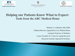 Helping our Patients Know What to Expect: Tools from the