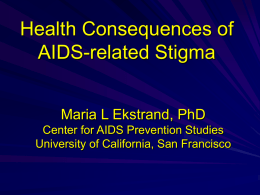 The other epidemic: HIV/AIDS Stigma and discrimination