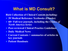 What is MD Consult? - Department of Library Services