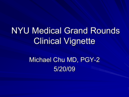 Title should be: Medical Grand Rounds Clinical Vignette