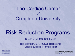 The Cardiac Center of Creighton University