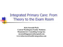 Behavioral primary care: From Theory to the Exam Room