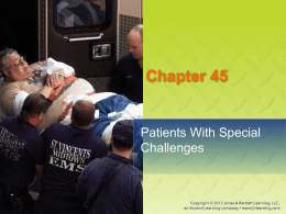 Chapter 45: Patients With Special Challenges
