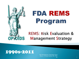The State of Opioid REMS