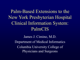Palm-Based Extensions to the New York Presbyterian