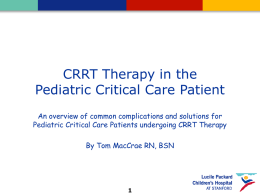 CRRT in the PICU: Part 2