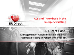 ER Direct Case: Management of Atrial Fibrillation and Post