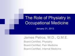 The Role of Physiatry in Occupational Medicine
