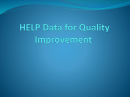 HELP Data for Quality Improvement