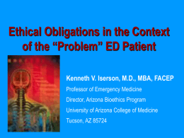 "Ethical Obligations in the Context of the ""Problem"" ED Patient"