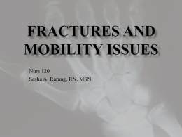 Fractures and Mobility Issues