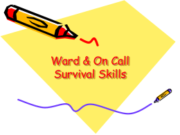 Ward & On Call Survival Skills