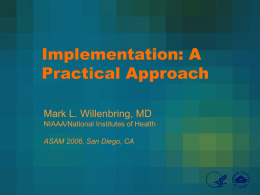 Implementation of EBP: Who, What, When, Where & How?