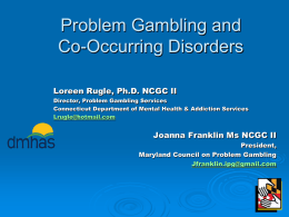 Treatment of Pathological Gambling