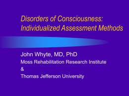 Disorders of Consciousness: Assessment & Treatment
