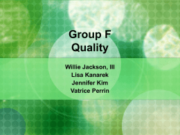 Group F Quality - University of Florida