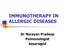 IMMUNOTHERAPY IN ALLERGIC DISEASES