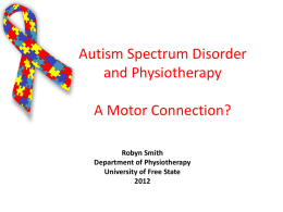 Autistic Spectrum Disorder Does Physiotherapy have a role